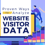 Proven Ways to Analyze Website Visitor Data-Banner