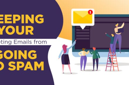 Keeping Your Marketing Emails From Going To Spam